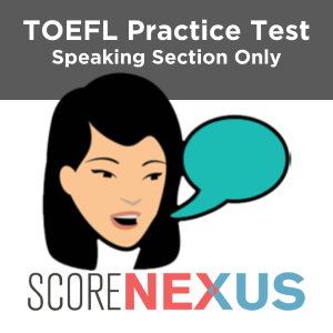 Speaking Only TOEFL Practice Test