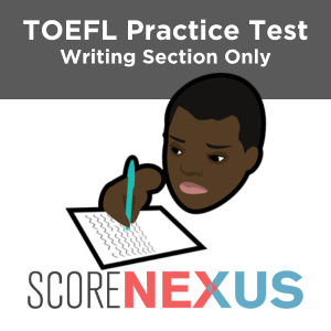 Writing Only TOEFL Practice Test